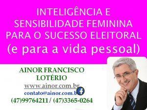 aPaletra para mulheres na política - Ainor Lotério - Orleans SC