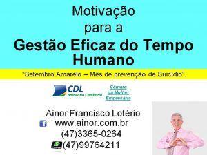 Ainor Lotério - Setembro Amarelo - Balneário Camboriú (SC)