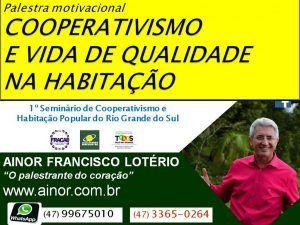 Ainor Lotério - Seminário de Cooperativismo RS