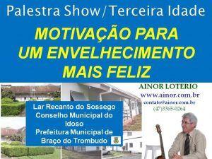 Ainor Lotério - Idosos - Braço do Trombudo
