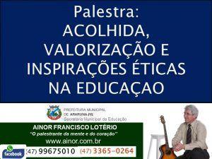 Ainor Lotério-Araruna-PR(Inspirações Educação)