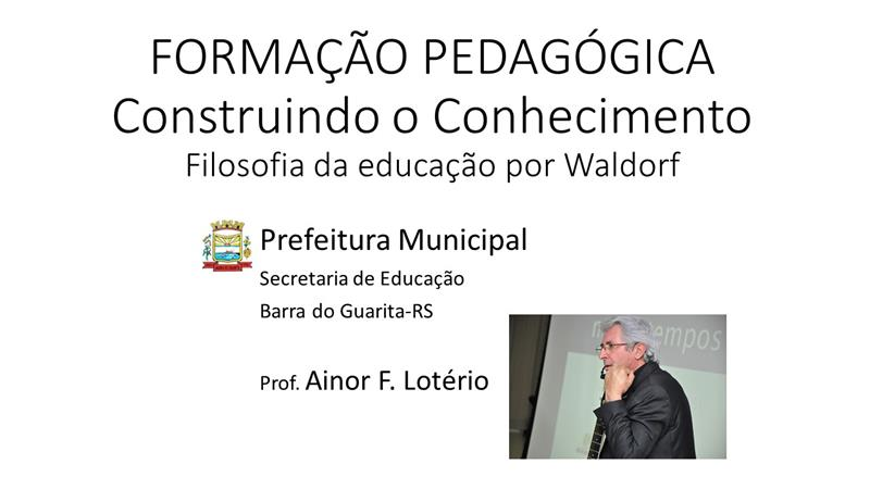 🎨 Formação Pedagógica: A Pedagogia Waldorf (Barra do Guarita – RS)